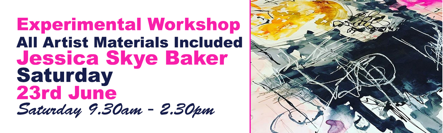 Experimental Workshop with artist Jessica Skye Baker Saturday 23rd June 2018