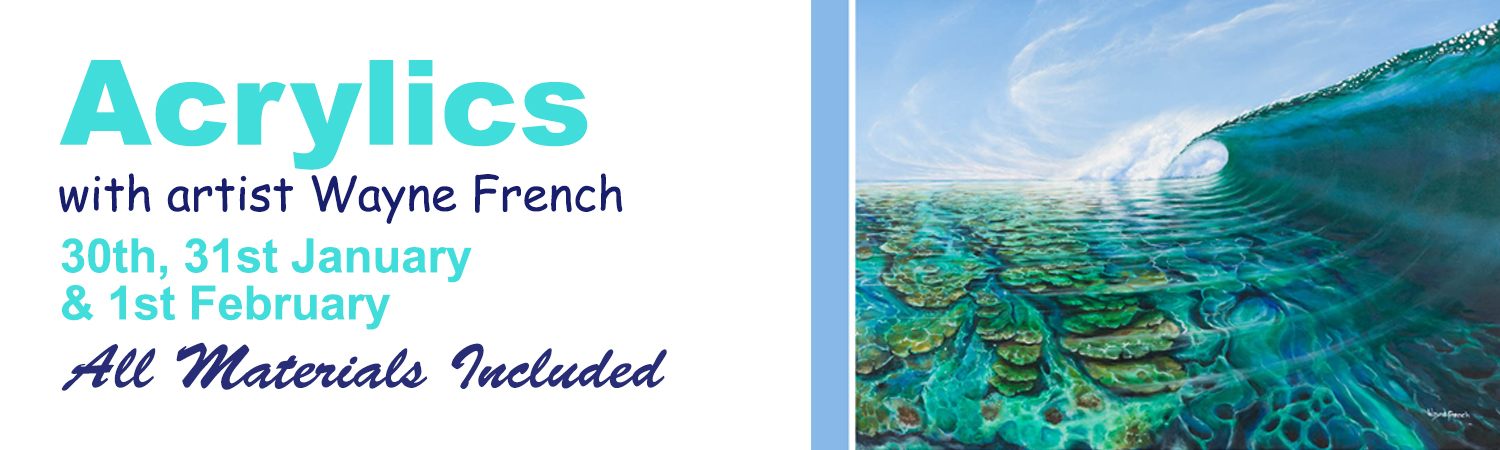 2017 30th, 31st January & 1st February Acrylics in the Artworx Geelong Studio with artist Wayne French