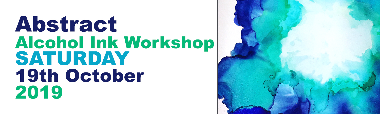 Abstract Alcohol Ink Workshop 19th October 2019