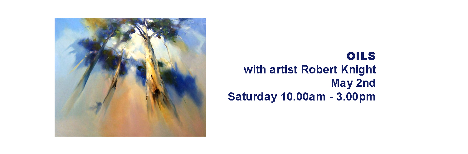 Oill Painting with Robert Knight  May 2nd 2015