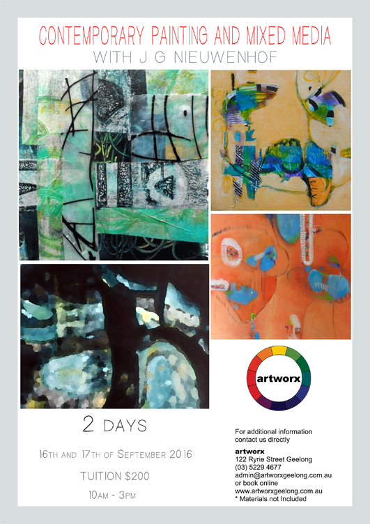 Contemporary Painting & Mixed Media with artist J. G. Nieuwenhof 16th & 17th September 2016