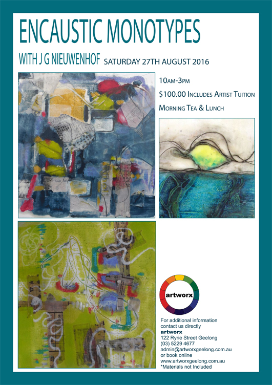 Encaustic Monotypes with artist J. G. Nieuwenhof 27th August 2016