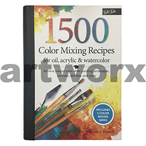 1500 Colour Mixing Recipes For Oil Acrylic and Watercolour Book by William F Powell