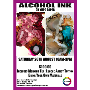 BOOKED OUT Saturday 26th August Alcohol Ink on Yupo Paper