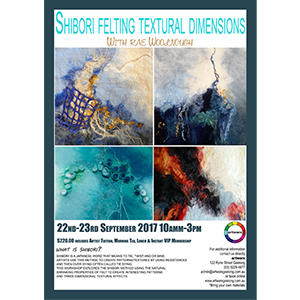 Booked Out Shibori Felting Textural Dimensions with artist Rae Woolnough 22nd & 23rd September 2017