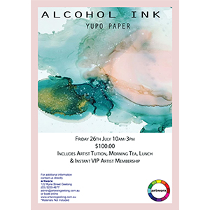 Friday 26th July 2019 Abstract Alcohol Ink Workshop