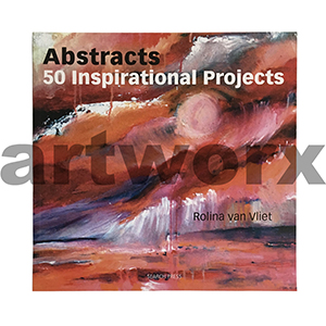 Abstracts 50 Inspirational Projects Book Rolina Van Vliet