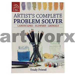 Artist Complete Problem Solver Book by Trudy Friend