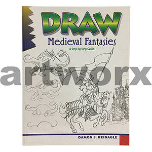 Draw Medieval Fantasies Book by Damon J Reinagle