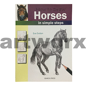 How to Draw Horses Artbook by Eva Dutton