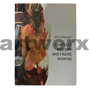 Complete Anatomy & Figure Drawing Book by John Raynes