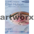 Copic Presents Ellen Hutson Paper Crafting with Copic Products DVD