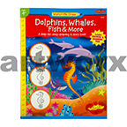 Learn to Draw Dolphins, Whales, Fish & More Walter Foster Books
