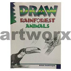 Draw Rainforest Animals Book by Doug DuBosque