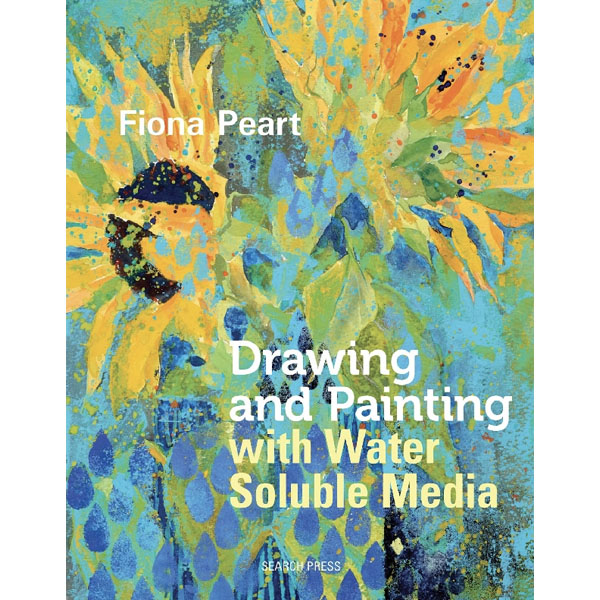 Drawing And Painting With Water Soluble Media Book