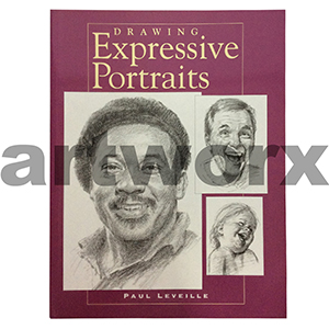 Drawing Expressive Portraits Book by Paul Leveille