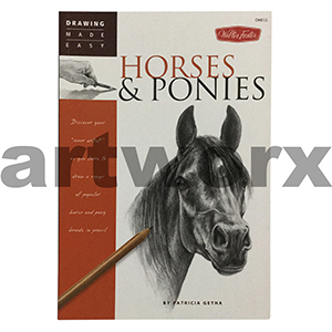 Drawing Made Easy Horses & Ponies Artbook by Patricia Getha