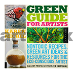 Green Guide for Artists Book by Karen Michel