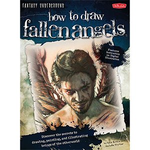 Fantasy Underground How To Draw Fallen Angels by Mike Butkus & Michelle Prather