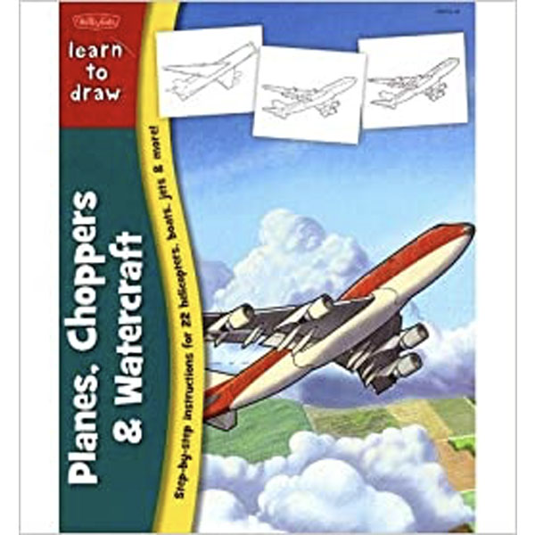 Learn to Draw Planes, Choppers & Watercraft Walter Foster Books