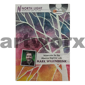 Watercolour for the Absolute Beginner with Mark Willenbrink DVD