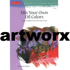 Mix Your Own Oil Colours