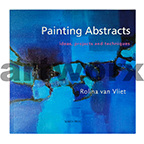 Painting Abstracts Book by Rolina Van Vliet