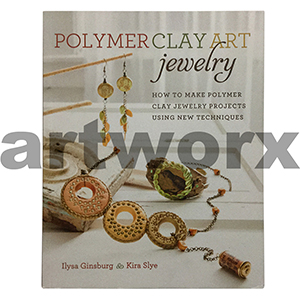 Polymer Clay Art Jewelry Book by Ilysa Ginsburg & Kira Slye