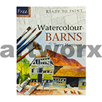 Ready to Paint Watercolour Barns Book by Terry Harrison