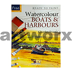Ready to Paint Watercolour Boats & Harbours Book by Charles Evans