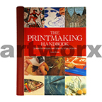 The Print Making Handbook by Louise Woods