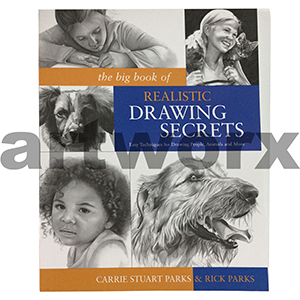 The Big Book of Realistic Drawing Secrets Book by Carrie Stuart Parks & Rick Parks