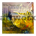 Your Watercolors with Nature's Light Book by Roland Roycraft