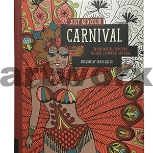 Just Add Colour Carnival Adult Colouring Book by Sarah Walsh