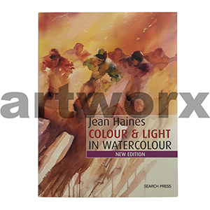 Colour and Light in Watercolour with Jean Haines Book